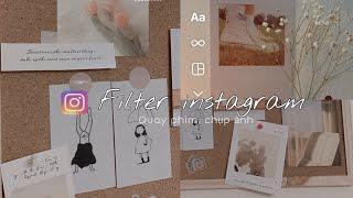 Filter Instagram xịn xò để quay video, chụp ảnh (Vintage filter, Film filter,...)