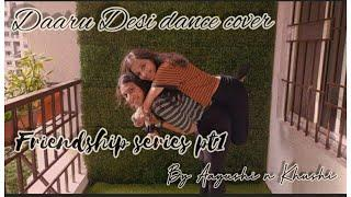 Daaru Desi Dance cover choreography | Cocktail | Instagram Trending , Friendshipday series part 1 |