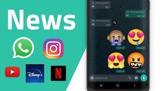 Neue WhatsApp Features, Internet überlastet, Instagram Co-Watching, Disney Plus