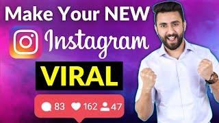 How To Make Your New Instagram Account VIRAL (GET 10K FOLLOWERS IN 30 DAYS)
