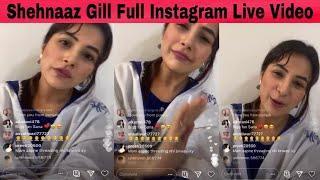 Shehnaaz Gill Live Instagram Full Video | #ShehnaazInstaLive #SlayLikeShehnaaz #Shehnaazians