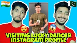 VISITING LUCKY DANCER INSTAGRAM PROFILE | PAKISTAN REACTION