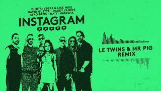Dimitri Vegas&Like Mike,David Guetta,Daddy Yankee,Natti Natasha-Instagram (Le Twins&Mr Pig)