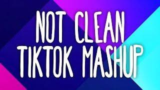 Fast Paced Tik Tok Mashup! (Not Clean) ☔️