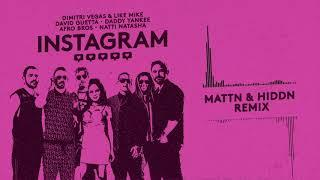 Dimitri Vegas&Like Mike,David Guetta,Daddy Yankee,Afro Bros,Natti Natasha-Instagram (MATTN&HIDDN)