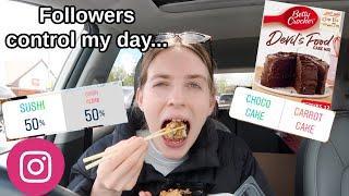 I let my Instagram followers control my day...