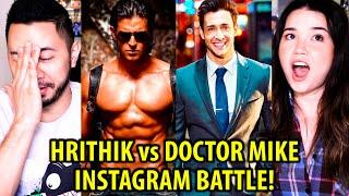 HRITHIK vs DOCTOR MIKE | Instagram Battle! | Who Is The Most Handsome?