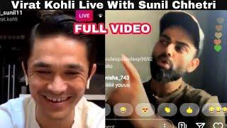 Virat Kohli LIVE Instagram Chat With Sunil Chhetri | Full Video | #ViratKohli #SunilChhetri
