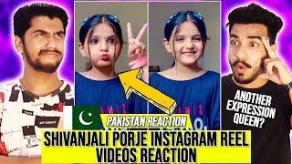 Pakistani React On | Shivanjali Porje Latest Instagram Reels Videos Reaction | Hashmi Reaction