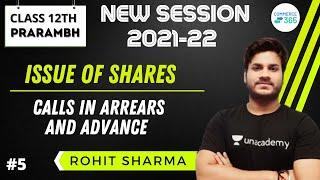 Issue of Shares | Calls In Arrears and Advance  | Class -12th  | Commerce 365 | Rohit Sharma
