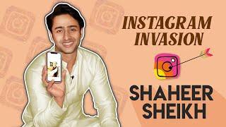 Instagram Invasion Ft. Shaheer Sheikh | Insta Secrets Revealed