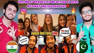PAKISTANI REACTION ON FAINAT INSTAGRAM LIVE | JANNAT ZUBAIR & MR FAISU 07 | LATEST VIDEO