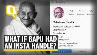 What If Mahatma Gandhi Had a #NoFilter Instagram Account? | The Quint
