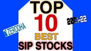 TOP 10 BEST SIP STOCKS। 10 Shares For Long Term SIP Investment। Top 10 Stocks For SIP।