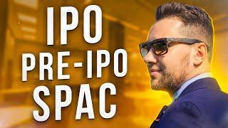 Инвестиции в IPO, Pre-IPO, SPAC. Стоит ли инвестировать в IPO? Риски инвестиций!