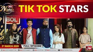Tik Tok Stars In BOL Nights With Ahsan Khan | Tik Tok Stars Exclusive Interview | 3rd March 2020