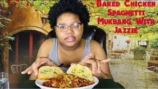 Baked Chicken Spaghetti Mukbang | Jazzie Shares Her Quarantine Schooling Experience